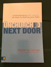 The Unchurched Next Door: Understanding Faith Stages As Keys To Sharing Your ...