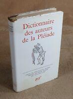 LA PLEIADE : ALBUM DICTIONNAIRE DES AUTEURS DE LA PLEIADE / 1960