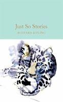Just So Stories by Rudyard Kipling 9781909621800 | Brand New | Free UK Shipping
