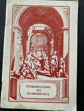 INTRODUCTION TO NUMISMATICS, ANA, 1967, 60pgs