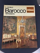 LIBRO IL MOBILE BAROCCO VENEZIANO MARIACHER ANTIQUARIATO DE AGOSTINI 1970