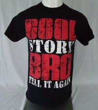 "NOVELTY FUNNY T-SHIRT ""COOL STORY BRO TELL IT AGAIN"" Black Sz M Classic Teaze"