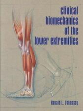 Clinical Biomechanics of the Lower Extremities by Ronald L. Valmassy (1995, Har…