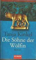 Die Söhne der Wölfin von Tanja Kinkel
