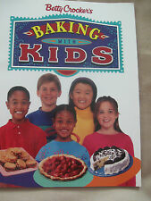 Betty Crocker's Baking With Kids 1995 First Edition