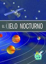 El cielo nocturno (Mi Biblioteca de Ciencias 3-4 (My Science Library-ExLibrary