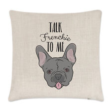 Talk Frenchie to Me French Bulldog Linen Cushion Cover - Pillow Funny Dog Puppy