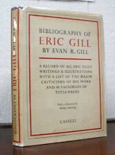 Evan R. Gill / Bibliography of ERIC GILL With a Foreward by Walter Shewring