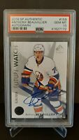 2016 SP AUTHENTIC #159 ANTHONY BEAUVILLIER FUTURE WATCH RC AUTO ROOKIE PSA 10