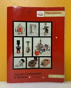 Thermionics 2001 Vacuum Components and Systems Catalog.