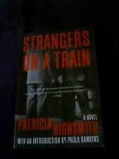 Strangers on a Train : A Novel by Patricia Highsmith (2021, Trade Paperback)