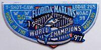 O-SHOT-CAW LODGE 265 OA SOUTH FLORIDA 1998 NOAC MARLINS 1997 MLB CHAMP 50TH FLAP