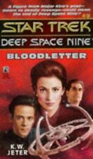 Bloodletter (Star Trek Deep Space Nine, No 3), K.W. Jeter, 0671872753, Book, Acc