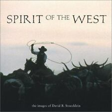 Spirit of the West Stoecklein, David R.
