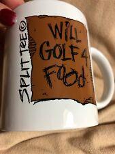 "Split Tee Gift Coffee Mug ""Will Golf 4 Food"" Both Sides Mint"