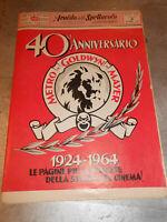 Vecchia pubblicita' 40°ANNIVERSARIO-METRO GOLDWYN MAYER-1924-1964 vintage COLLEZ
