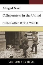 ALLEGED NAZI COLLABORATORS IN THE UNITED STATES AFTER WORLD WAR II - SCHIESSL, C