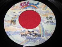 CAROL WILLIAMS 45 - MORE OF MORE - DANCE SOUL NM