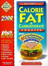 The Doctor's Pocket Calorie, Fat & Carbohydrate Counter : Plus 80 Fas 1930448015