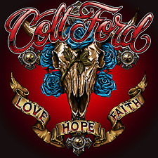 Colt Ford Love Hope Faith NEW CD Brad Paisley Taylor Ray Holbrook Tyler Farr