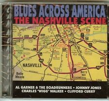 BLUES ACROSS AMERICA - THE NASHVILLE SCENE - CD - NEW