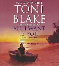 The Coral Cove: All I Want Is You : A Coral Cove Novel by Toni Blake (2014, CD,