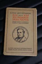 Ricordanze della mia vita - Luigi Settembrini - Prima edizione SEI 1927
