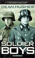 Soldier Boys by Dean Hughes Mass Market Paperback Book (English) Preowned