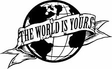 Sticker Scarface The World is Yours - 92x57 cm