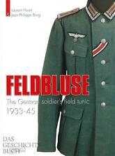 Huart: Feldbluse des deutschen Soldaten 1933-45 Handbuch/Uniform/Wehrmacht/Fotos