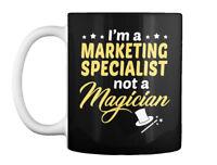 Marketing Specialist Not Magician Gift Coffee Mug