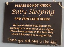 Black Baby Sleeping Very Loud Dogs Doorbell Warning No Soliciting Sign Signs