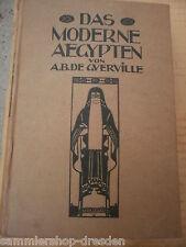 17513 Guerville A.B. de: Das Moderne Ägypten 1906 mit Fotos