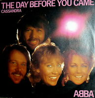 """ABBA CASSANDRA  7"""" PS  MADE IN ITALY 1982 THE DAY BEFORE YOU CAME EPIC LABEL"""