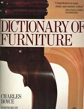 Dictionary of Furniture - Styles Periods Construction Techniques Designers Etc.