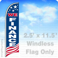 WE FINANCE - WINDLESS Swooper Feather Flag 2.5x11.5' Banner Sign - USA bb