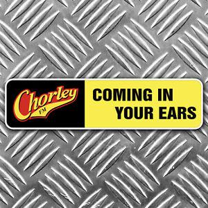 CHORLEY FM peter kaye car sticker funny 180mm wide