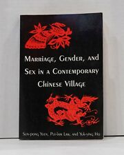 Marriage, Gender, and Sex in a Contemporary Chinese Village by Fong-Ying Yu, Yuk