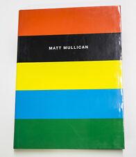 Matt Mullican: Works 1972-1992, 1993. Hardcover Illustrated Artist Catalog