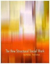 The New Structural Social Work, 3rd ed, 2007, Bob Mullaly