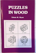PUZZLES IN WOOD by E. M. Wyatt  1989 Printing of Woodcraft Supply softcover edn