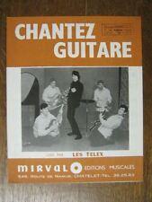 PARTITION MUSICALE BELGE LES TELEX CHANTEZ GUITARE