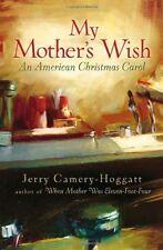 My Mothers Wish: An American Christmas Carol
