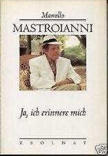 Marcello Mastroianni - Ja, ich erinnere mich