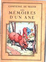 Les Mémoires d'un âne. Comtesse de Ségur. Ed. SIREC. illustrations LE RALLIC