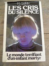 P.E. Quinn: Les cris du silence, le monde terrifiant d'un enfant martyr/ FL,1985