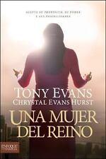 Una mujer del reino: Acepte su propsito, su poder y sus posibilidades Spanish E