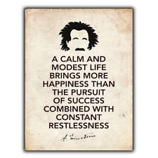 """Metal Sign Wall Plaque """"A Calm And Modest Life Happiness"""" Albert Einstein Quote"""