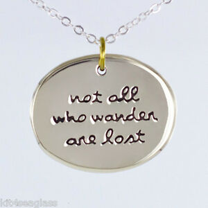 """Far Fetched - Not All Who Wander Are Lost - NECKLACE Pendant 16-18"""" Chain  Box"""