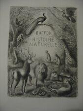Buffon Histoire naturelle illustré de 39 eaux fortes de Galanis 1/225 ex 1939
